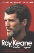 Roy Keane: Portrait of a Legend