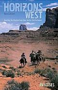 Horizons West Directing the Western from John Ford to Clint Eastwood