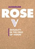 Sexuality in the Field of Vision (Radical Thinkers)