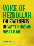 Voice of Hezbollah The Statements of Sayed Hassan Nasrallah