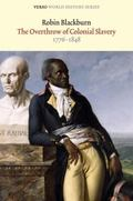 Overthrow of Colonial Slavery, 1776-1848