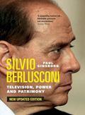 Silvio Berlusconi Television, Power And Patrimony