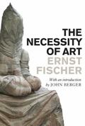 The Necessity of Art (New Edition)