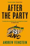 After the Party : Corruption, the ANC and South Africa's Uncertain Future