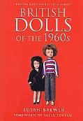 BRITISH DOLLS OF THE 1960S: Foreword by Sally Tuffin