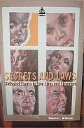 Secrets And Laws Collected Essays In Law, Lives And Literature