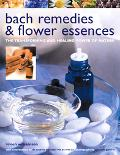 Bach Remedies And Flower Essences