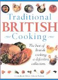 Traditional British Cooking The Best of British Cooking A Definitive Collection