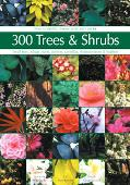 300 Trees And Shrubs