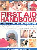 First Aid Handbook Fast and Effective Emergency Care