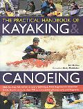 Practical Handbook of Kayaking & Canoeing Step-by-step Instruction in Every Technique, from ...