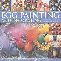Egg Painting and Decorating 20 Charming Ideas for Creating Beautiful Displays - Step-by-step...
