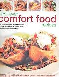Best-ever Comfort Food Recipes FEED THE SOULS AND HEAL THE HEART WITH CLASSIC, TRADITIONAL A...