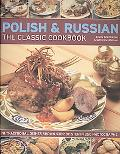 The Polish & Russian Classic Cookbook