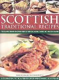 Scottish Traditional Recipes: A Celebration of the Food and Cooking of Scotland: 70 (Check!)...