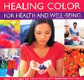 Healing Color for Health and Well-Being
