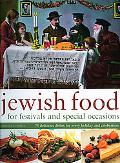 Jewish Food for Festivals and Special Occasions