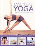 Essential Yoga: The Practical Step-by-Step Course. Iyengar yoga for everyone, shown in 400 c...
