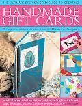 Handmade Gift Cards : Practical Projects for Beautiful and Original Cards, Tags, Gift Wrap, ...