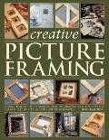 Creative Picture Framing: A practical guide to making and decorating beautiful frames (Step ...