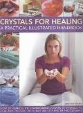 Crystal for Healing : A Practical Ilustrated Handbook
