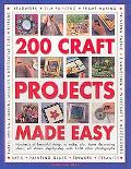 Best-Ever Craft Book: 200 Projects: Hundreds of Beautiful Things to Make, Plus Home Decorati...