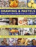 A Practical Masterclass and Manual of Drawing & Pastels, Pencil Skills, Penmanship and Calli...