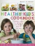 Healthy Kid's Cookbook : Fantastic Recipes for Children to Cook That Are Good for You Too! 6...
