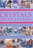 The Magic of Crystals, Colour & Chakra