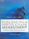 Purchasing & Supply Chain Management Analysis, Strategy, Planning and Practice