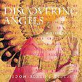 Discovering Angels Wisdom, Healing, Destiny