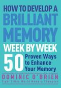 How to Develop a Brilliant Memory Week b
