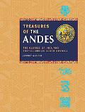 Treasures of the Andes The Glories of Inca And Pre-Columbian South America