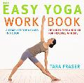 Easy Yoga Workbook A Complete Yoga Class in a Book
