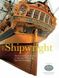 Shipwright 2012 : The International Annual of Maritime History and Ship Modelmaking