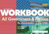 A2 Government and Politics: Student Workbook: Representation in the USA