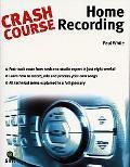 Crash Course Home Recording