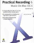 Practical Recording 6 Music on MAC OS X
