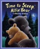 Time to Sleep, Alfie Bear