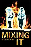 Mixing It