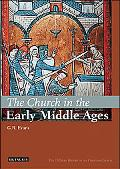 Church in the Early Middle Ages The I.b.tauris History of Christian Church