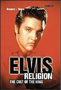 Elvis Religion The Cult of the King