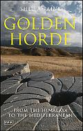 Golden Horde From the Himalaya to the Mediterranean