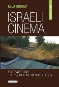 Israeli Cinema East/ West and the Politics of Representation