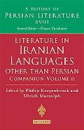 Literature in Iranian Languages other than Persian: Companion Volume II: History of Persian ...