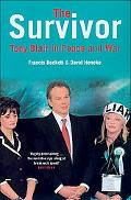 Survivor Tony Blair in Peace And War