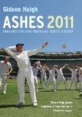 Ashes 2010-11. Gideon Haigh