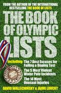 Book of Olympic Lists : A Treasure-Trove of 116 Years of Olympic Trivia