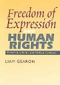 Freedom Of Expression and Human Rights Historical, Literary And Political Contexts