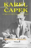 Karel Capek In Pursuit of Truth, Tolerance, and Trust